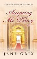 Accepting Mr  Darcy
