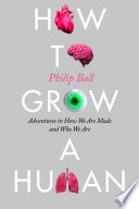 Book How to Grow a Human
