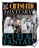 Cinematic History of Sci fi and Fantasy