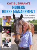 Katie Jerram's Modern Horse Management
