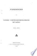 Foreningen til norske fortidsmindesmærkers bevaring 1844-1894