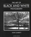 The Art of Black and White Photography