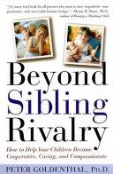 Beyond Sibling Rivalry