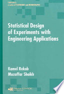 Statistical Design of Experiments with Engineering Applications