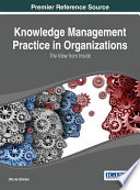 Knowledge Management Practice in Organizations  The View from Inside