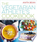The Vegetarian Athlete s Cookbook