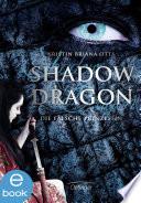 Shadow Dragon  Die falsche Prinzessin