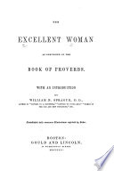 The Excellent Woman As Described In The Book Of Proverbs : ...