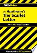 CliffsNotes on Hawthorne s The Scarlet Letter
