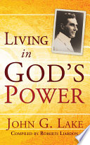 Ebook Living In God's Power Epub John G. Lake Apps Read Mobile