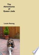 The Adventures of Queen Jade