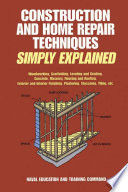 Construction and Home Repair Techniques Simply Explained