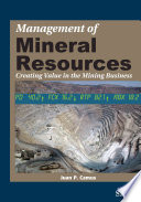 Management of Mineral Resources Profitability Has Focused Primarily On Controlling