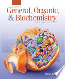 Exploring General, Organic, & Biochemistry in the Laboratory