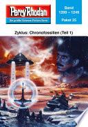 Perry Rhodan Paket 25  Chronofossilien   Vironauten  Teil 1