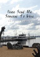 Please Send Me Someone to Love