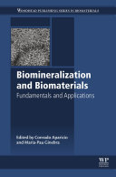Biomineralization and Biomaterials