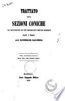 Trattato delle sezioni coniche ed esposizione de  piu importanti metodi moderni adoperati in Geometria per Giorgio Salmon