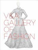 V A Gallery of Fashion
