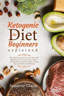 Ketogenic Diet For Beginners Explained