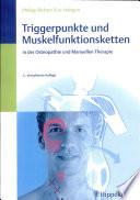 Triggerpunkte und Muskelfunktionsketten in der Osteopathie und manuellen Therapie