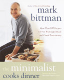 The Minimalist Cooks Dinner Authority And Author Of How To Cook