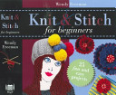 Knit and Stitch for Beginners