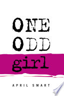 One Odd Girl