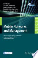Mobile Networks and Management Icst Conference On Mobile Networks And Management Monami