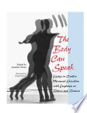 The Body Can Speak