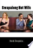 Swapalong Hot Wife