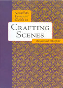 Novelist s Essential Guide to Crafting Scenes