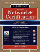 Comptia Network Certification All In One Exam Guide Exam N10 006 Premium Sixth Edition With Online Performance Based Simulations And Video Training