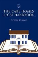 The Care Homes Legal Handbook