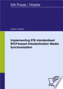 Implementing ETSI standardised RTCP-based Interdestination Media Synchronization
