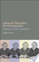 Jacques Ranciere: An Introduction