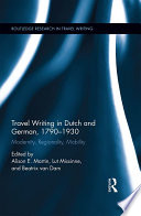 Travel Writing In Dutch And German 1790 1930