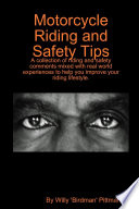 Motorcycle Riding And Safety Tips