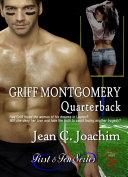 Griff Montgomery  Quarterback