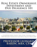Real Estate Ownership  Investment and Due Diligence 101
