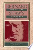 Bernard Shaw s Book Reviews  1884 1950