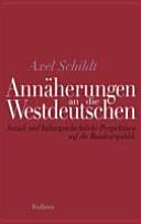 Annäherungen an die Westdeutschen