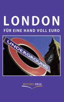 London für eine Hand voll Euro