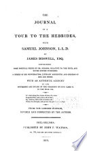 The journal of a tour to the Hebrides  with Samuel Johnson  L L D