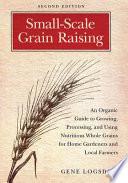Small Scale Grain Raising