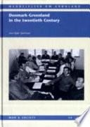 Denmark Greenland In The Twentieth Century book