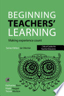 Beginning Teachers  Learning