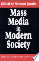 Mass Media in Modern Society