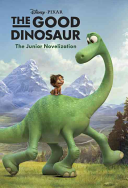 The Good Dinosaur Junior Novelization  Disney Pixar the Good Dinosaur