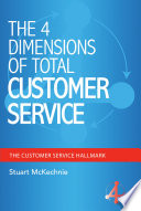 THE 4 DIMENSIONS OF TOTAL CUSTOMER SERVICE